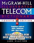 McGraw-Hill Illustrated Telecom Dictionary with CDROM (McGraw-Hill Illustrated Telecom Dictionary)