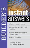 Builders Instant Answers