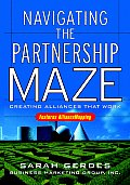 Navigating The Maze Creating Alliances