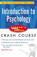 Introduction to Psychology Based on Schaums Outline of Theory & Problems of Introduction to Psychology Second Edition