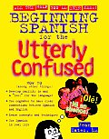Beginning Spanish for the Utterly Confused