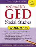 McGraw Hills GED Social Studies Workbook The Most Thorough Practice for the GED Social Studies Test