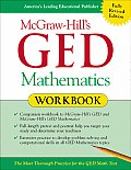 McGraw Hills GED Mathematics Workbook The Most Thorough Practice for the GED Math Test