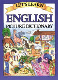 Let's Learn English Picture Dictionary (Let's Learn)