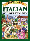 Let's Learn Italian Picture Dictionary (Let's Learn)