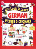 Just Look 'n Learn German Picture Dictionary (Just Look 'n Learn Picture Dictionary)