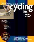 Performance Cycling: Training for Power, Endurance, and Speed