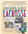 Coaching Girls Lacrosse A Baffled Parents Guide