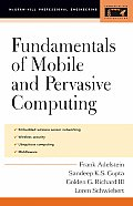 Fundamentals of Mobile and Pervasive Computing (McGraw-Hill Professional Engineering)