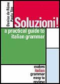 Soluzioni A Practical Guide To Italian Grammar