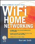 Wi-Fi Home Networking