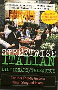 Streetwise Italian Dictionary/Thesaurus (Streetwise)