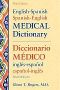 English-spanish Spanish -english Medical Dictionary (3RD 07 - Old Edition)