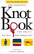 Essential Knot Book For Boats 3rd Edition