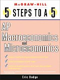 5 Steps to a 5: AP Microeconomics/Macroeconomics (5 Steps to a 5)