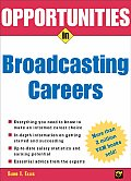 Opportunities in Broadcasting Careers (Opportunities in ...) Cover