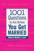 1001 Questions to Ask Before You Get Married Prepare for Your Marriage Before You Say I Do