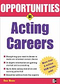 Opportunities in Acting Careers (Opportunities in ...) Cover