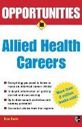 Opportunities in Allied Health Careers Revised Edition