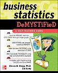 Business Statistics Demystified
