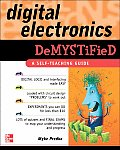 Digital Electronics Demystified (Demystified)
