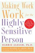 Making Work Work for the Highly Sensitive Person Cover