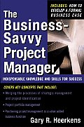 The Business-Savvy Project Manager: Indispensable Knowledge and Skills for Success