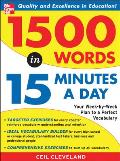 1500 Words in 15 Minutes a Day A Year Long Plan to Learn 28 Words a Week