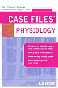 Case Files : Physiology (06 - Old Edition)