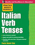 Practice Makes Perfect: Italian Verb Tenses (Practice Makes Perfect) Cover
