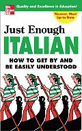Just Enough Italian How To Get By & Be
