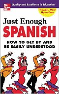 Just Enough Spanish How To Get By & Be Easily Understood