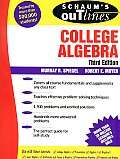 College Algebra : Theory and Problems (3RD 06 - Old Edition)