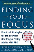 Finding Your Focus Practical Strategies