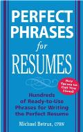 Perfect Phrases for Resumes (Perfect Phrases)
