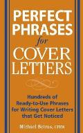 Perfect Phrases for Cover Letters (Perfect Phrases) Cover