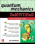 Quantum Mechanics Demystified 1st Edition