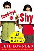 Goodbye To Shy 100 Shybusters That Work