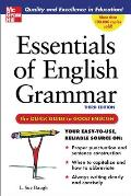 Essentials of English Grammar The Quick Guide to Good English