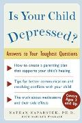 Is Your Child Depressed?: Answers to Your Toughest Questions