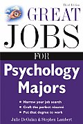 Great Jobs For Psychology Majors 3rd Edition