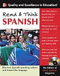 Read & Think Spanish Learn the Language & Discover the Culture of the Spanish Speaking World Through Reading With CD