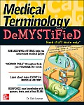 Medical Terminology Demystified (Demystified)