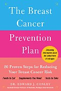 The Breast Cancer Prevention Plan: 20 Proven Steps for Reducing Your Breast Cancer Risk