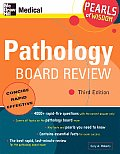 Pathology Board Review Pearls of Wisdom Third Edition Pearls of Wisdom