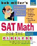 Bob Miller's SAT Math for the Clueless, 2nd Ed