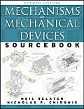 Mechanisms & Mechanical Devices Sourcebook 4th Edition