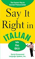 Say It Right in Italian (Say It Right)