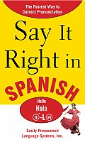Say It Right in Spanish (Say It Right) Cover