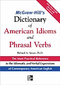 McGraw-Hill's Dictionary of American Idoms and Phrasal Verbs Cover